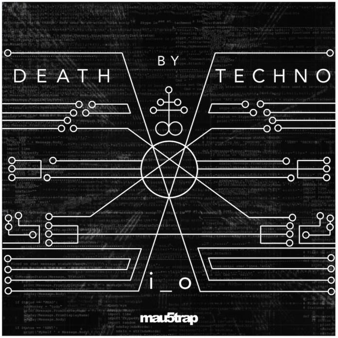 i_o death by techno ep