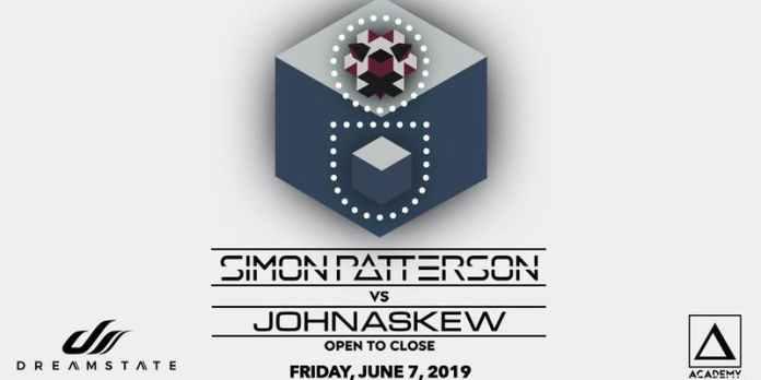 Dreamstate presents Simon Patterson vs John Askew (Open 2 Close) Flyer