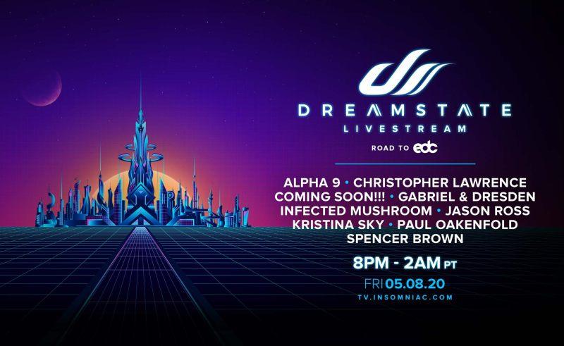 Dreamstate Livestream Lineup