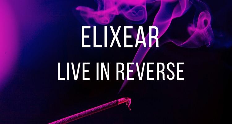 elixear live in reverse