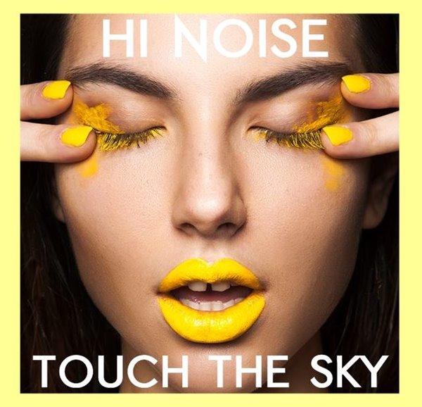 hi noise touch the sky