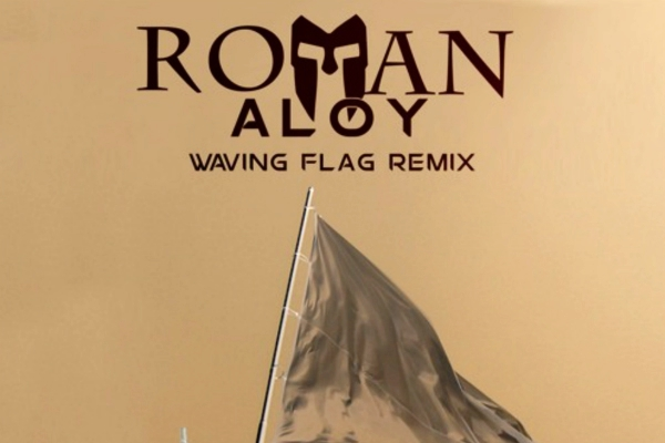 roman aloy wavin flag