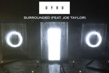 dyro surrounded