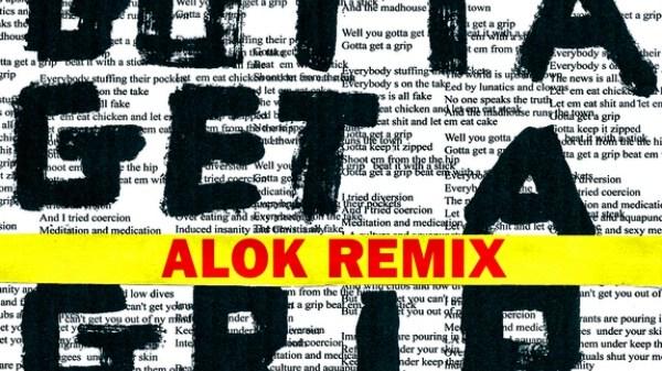 mick jagger gotta get a grip alok remix