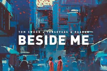 Tom Swoon & Tungevaag & Raaban - Beside Me