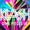 klash dime pieces iii