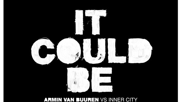 Armin van Buuren Inner City It Could Be