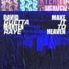 David Guetta MORTEN RAYE 'Make It To Heaven'