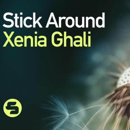 Xenia-Ghali-Stick-Around