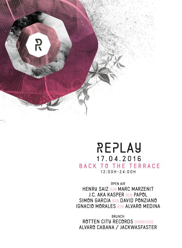 flyer-Replay-17-de-abril-EDMred Vuelve la terraza de Replay en abril