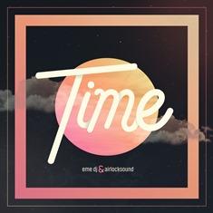 TIME-COVER Airlocksound & Eme Dj presentan 'Time'