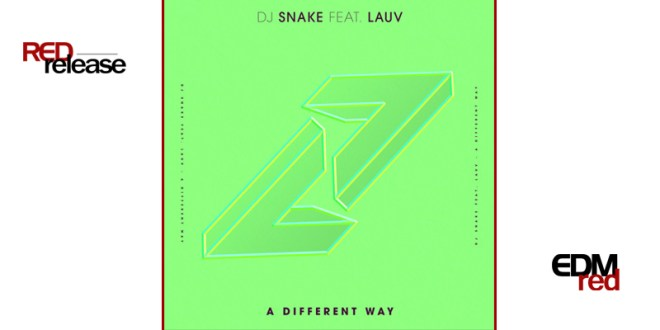 Dj Snake – A Different Way