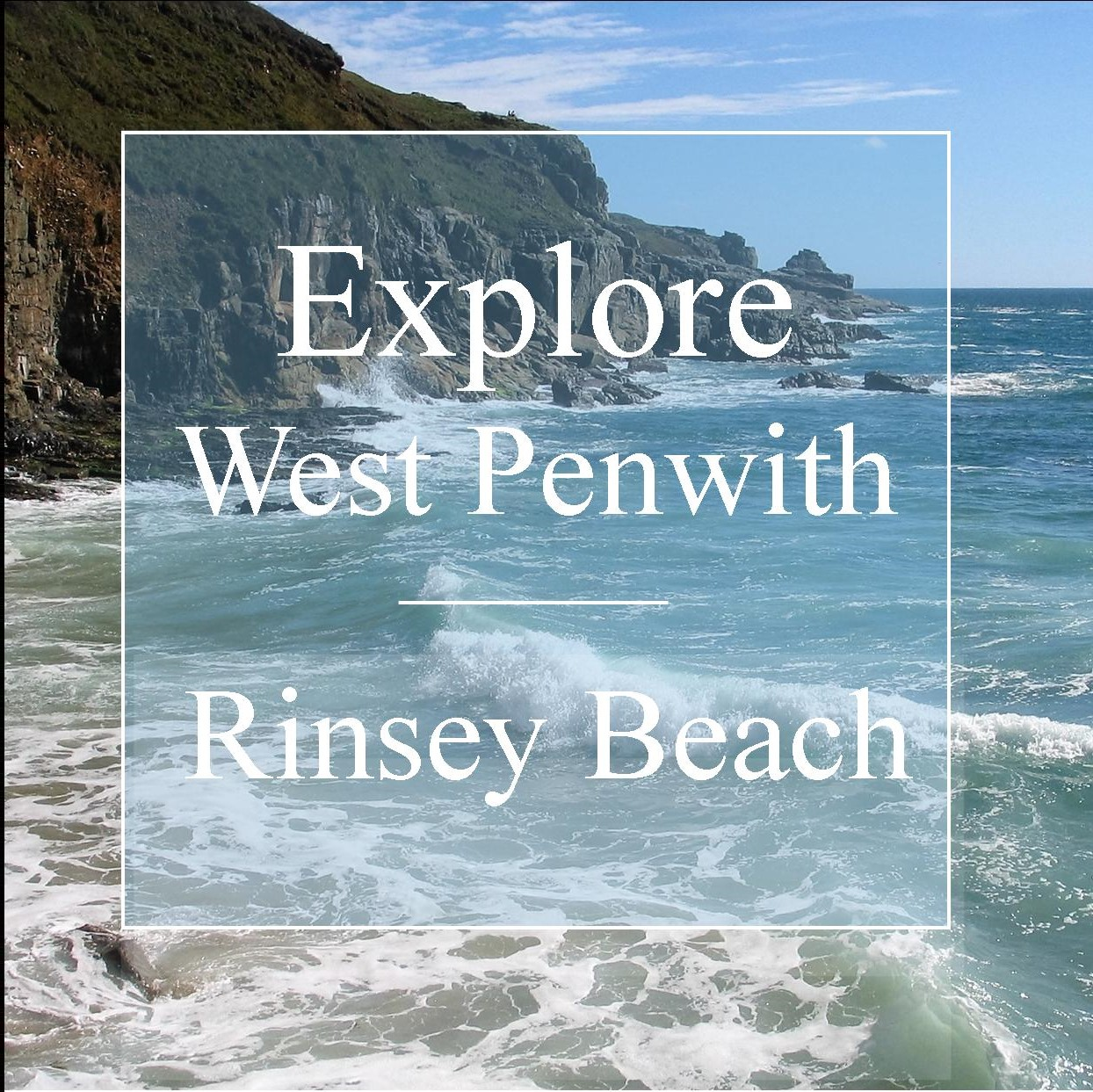 Explore West Penwith Rinsey Beach High tide