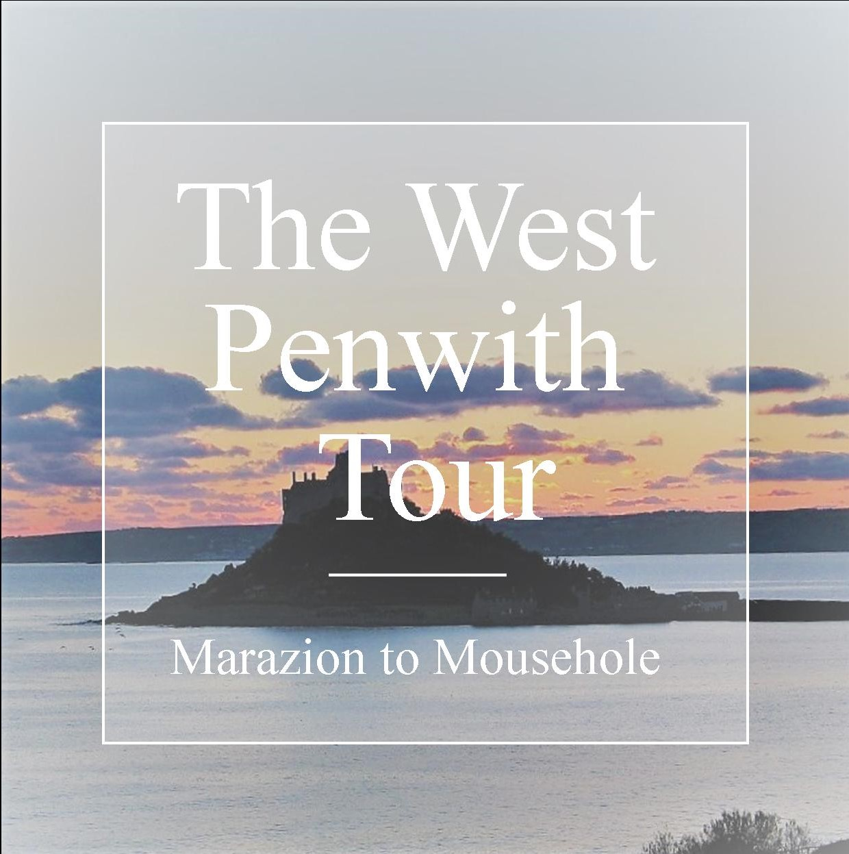 The west Penwith Tour St Michael's Mount at sunset