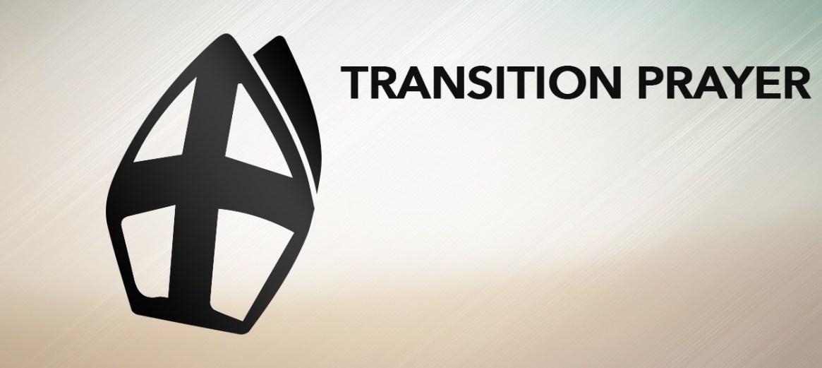 Transition Prayer