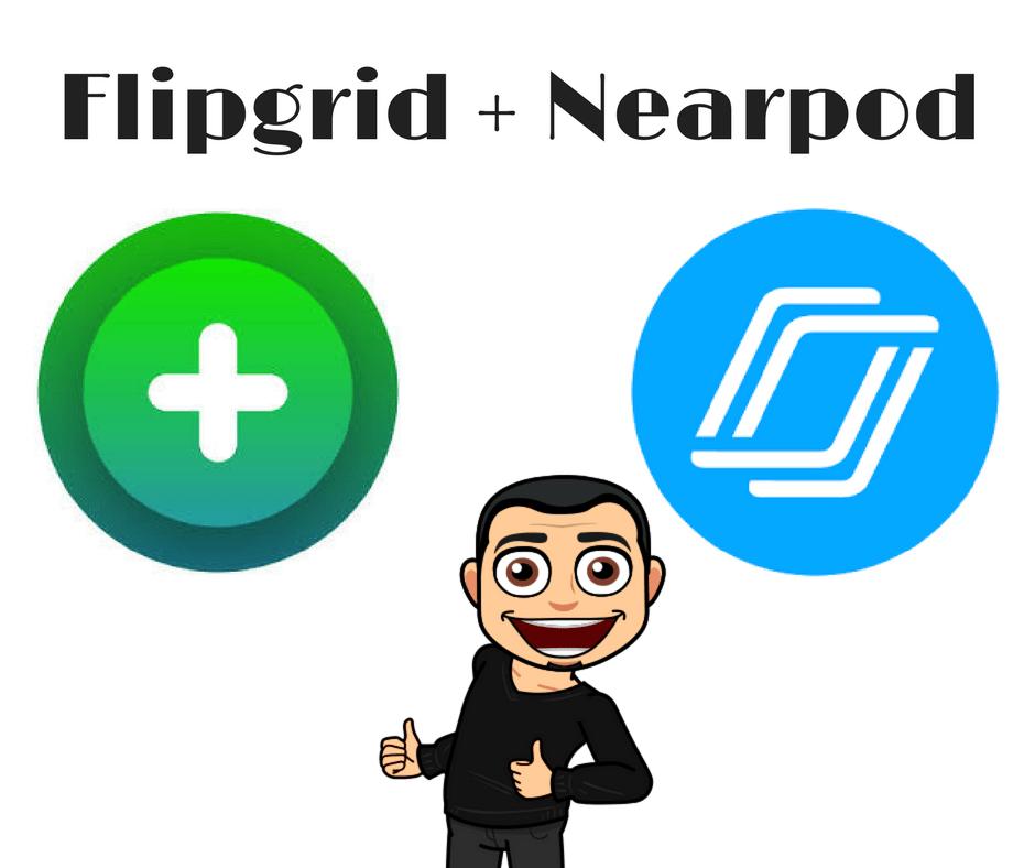 Flipgrid + Nearpod
