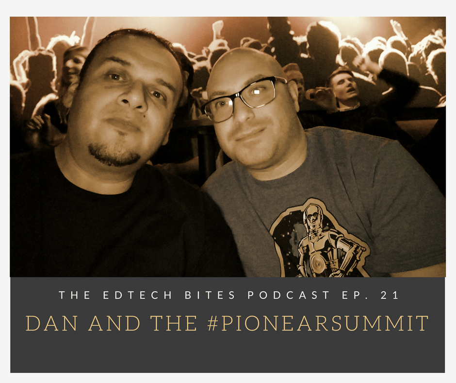 Ep. 21: Dan And The #PioNearSummit (Mashup In Hollywood)