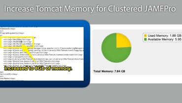 tomcat memory jamfpro Increase Tomcat Memory for Clustered JAMFPro