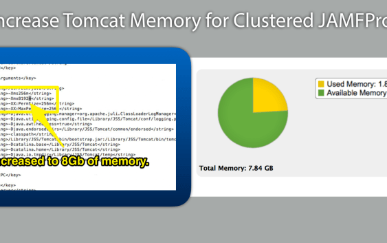 tomcat memory jamfpro Increase Tomcat Memory for Clustered JAMFPro