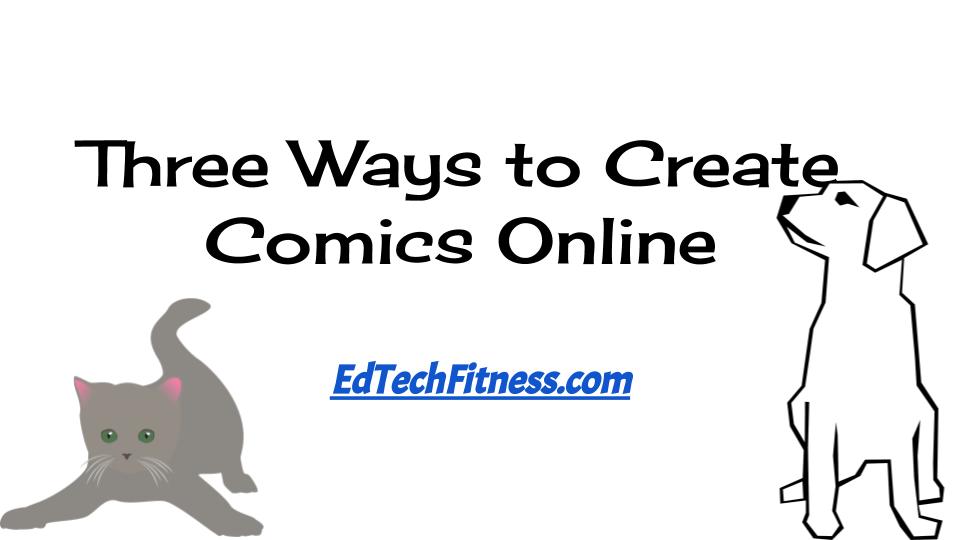 Three Ways to Create Online Comics