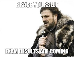 brace-yourself-exam-results-are-coming
