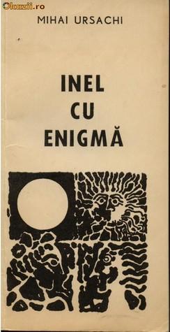 Inel cu enigmă, de Mihai Ursachi
