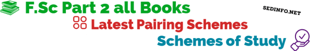Bahawalpur Board FSc Second Year Pairing Schemes