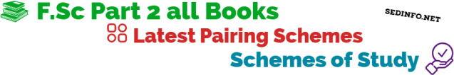FSc Second Year Pairing Scheme Of Studies All Boards All Subjects