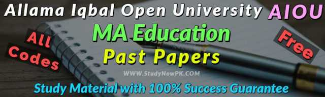 AIOU MA Education Past Papers All Codes Past Papers