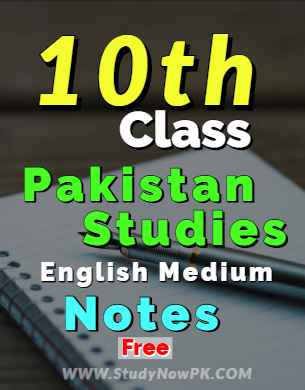 Download 10th Pakistan Studies Notes English Medium fi