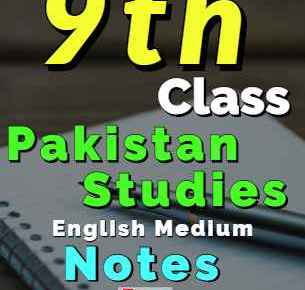 Download 9th Pakistan Studies Notes English Medium fi