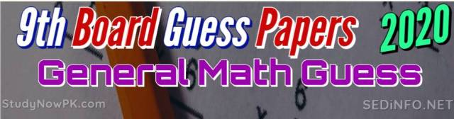9th General Math Guess Papers with Sure Success Latest