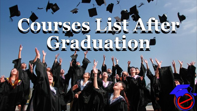 Courses List After Graduation