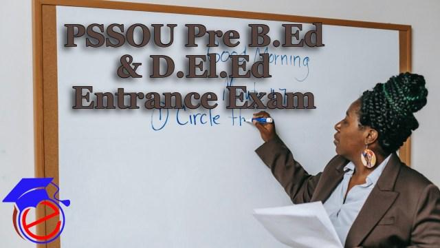 PSSOU Pre B.Ed Entrance Exam 2021