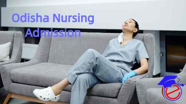 Odisha Post Basic B.Sc. Nursing 2021