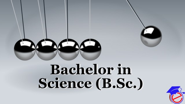 B Sc (Bachelor of Science)