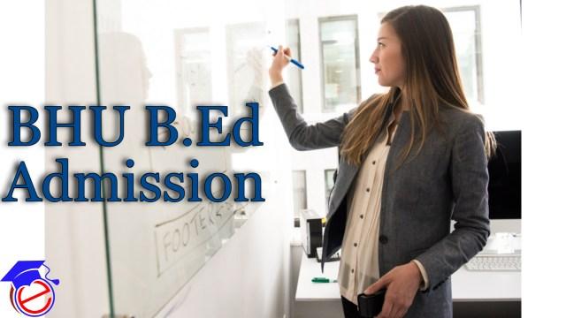 BHU B.Ed Admission