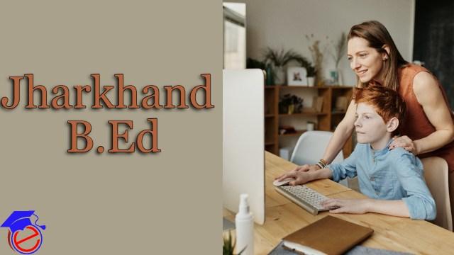 Jharkhand B.Ed