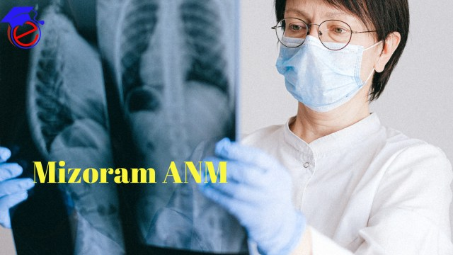Mizoram ANM 2021