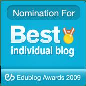Best Individual Blog Nominee, 2009 Edublog Awards