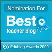 Best Teacher Blog Nominee, 2009 Edublog Awards