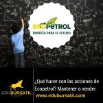 ¿Qué hacer con la acción de Ecopetrol; comprar, mantener o vender?