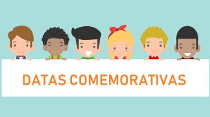 Datas comemorativas na educação infantil