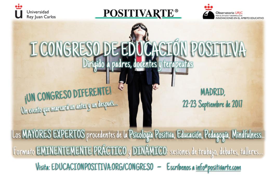 Congreso de Educación Positiva - Psicología Positiva Aplicada a la Educación - Inovación en la Educación