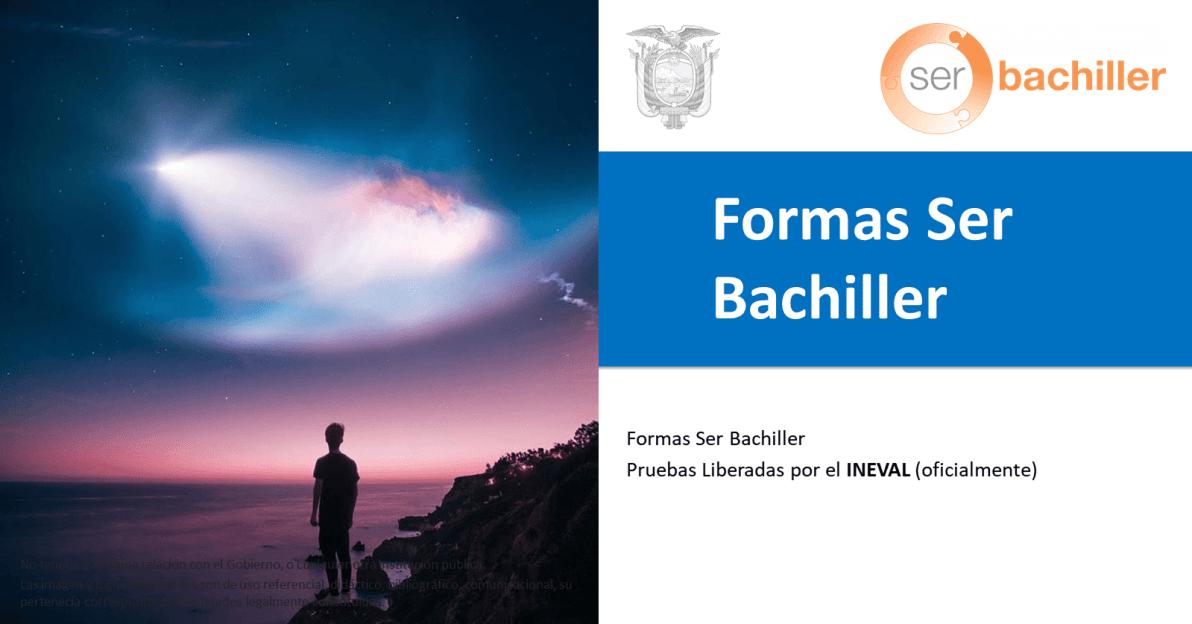 Formas Ser Bachiller_Formas Ser Bachiller Pruebas Liberadas por el INEVAL (oficialmente)