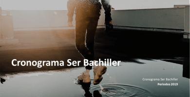 Cronograma Ser Bachiller