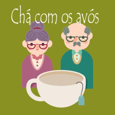 chá com vovós