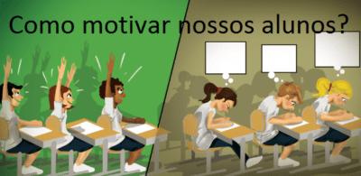 motivar nossos alunos