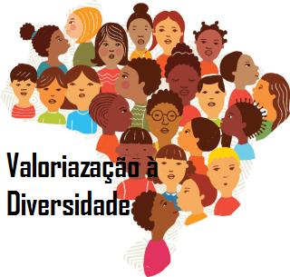 Valorização à diversidade