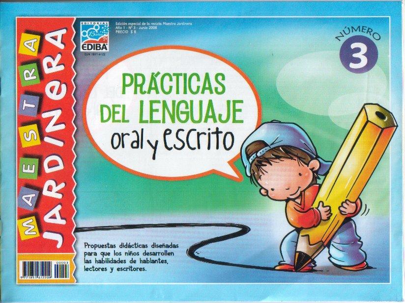 Prácticas del Lenguaje Oral y Escrito 3